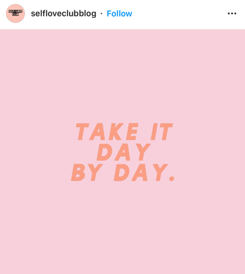 take it day by day.png