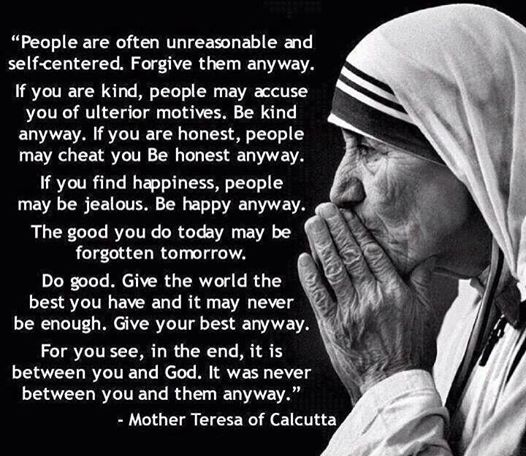 Mother theresa be kind anyway.jpg
