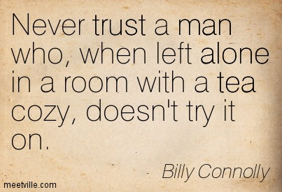 Quotation-Billy-Connolly-alone-tea-trust-man-Meetville-Quotes-20852.jpg
