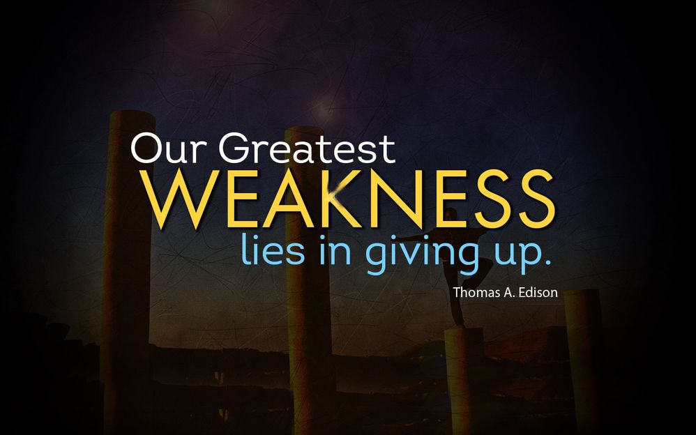 Inspirational-quotes-Our-greatest-weakness-lies-in-giving-up.jpg